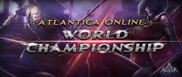 Atlantica Online World Championship has COMMENCED!